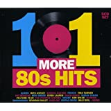 101 More 80s Hits