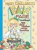 120-Slow-Cooker-Recipe-Favorites-Mary-Engelbreit's-Fan-Fare-Cookbook