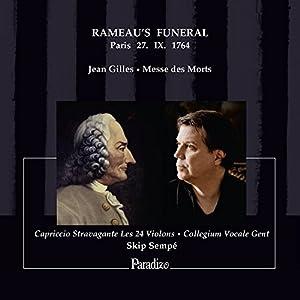 Gilles : Messe des morts, Service funèbre de Rameau