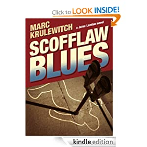 Free Kindle Book: Scofflaw Blues (Jules Landau Detective Series), by Marc Krulewitch. Publication Date: January 7, 2012