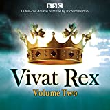 img - for Vivat Rex: Volume 2: Landmark drama from the BBC Radio Archive book / textbook / text book