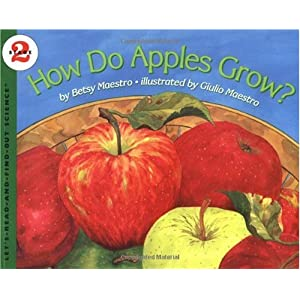How Do Apples Grow? (Let's-Read-And-Find-Out)