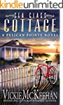 Sea Glass Cottage (A Pelican Pointe N...