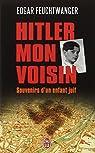 Hitler, mon voisin : Souvenirs d'un enfant juif par Feuchtwanger