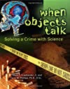 When Objects Talk: Solving a Crime With Science (Discovery)