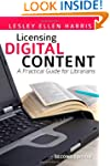Licensing Digital Content: A Practica...
