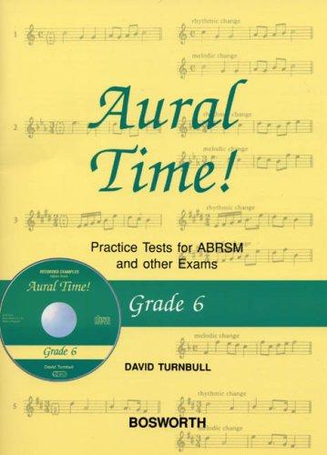 David Turnbull: Grade 6: Aural Time! Practice Tests - Book/CD PDF