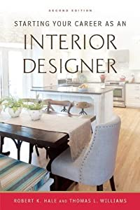 Starting Your Career as an Interior Designer by Allworth Press,U.S.
