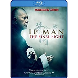 Ip Man: The Final Fight [Blu-ray]