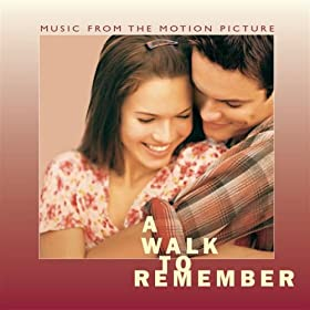 A Walk To Remember - Music From The Motion Picture