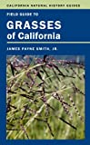 Search : Field Guide to Grasses of California (California Natural History Guides)
