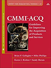 CMMI for Acquisition Guidelines for Improving the Acquisition of Products and by Brian Gallagher