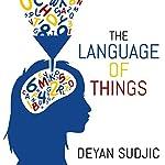 The Language of Things | Deyan Sudjic
