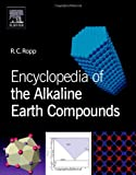 img - for Encyclopedia of the Alkaline Earth Compounds book / textbook / text book