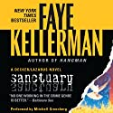 Sanctuary: A Peter Decker and Rina Lazarus Novel (       UNABRIDGED) by Faye Kellerman Narrated by Mitchell Greenberg