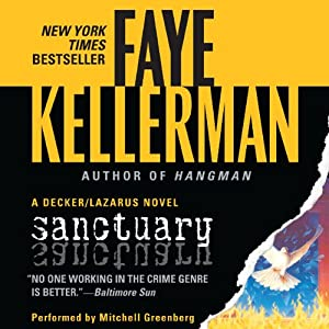 Sanctuary: A Peter Decker and Rina Lazarus Novel | [Faye Kellerman]