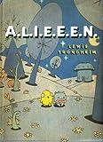 A.L.I.E.E.E.N. (Turtleback School & Library Binding Edition) (1417751150) by Trondheim, Lewis