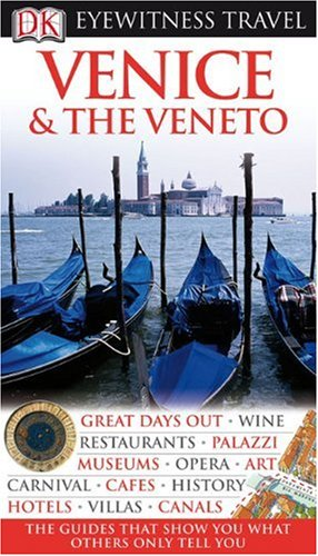 Venice & the Veneto (Eyewitness Travel Guides)