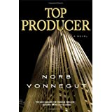 Top Producer: A Novelby Norb Vonnegut