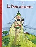 La minute du papillon : le prince amoureux - Dès 2 ans