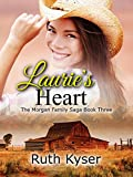 Laurie's Heart (The Morgan Family Saga Book 3)