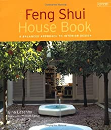 The Feng Shui House Book: A New Approach to Interior Design