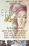 Epic Love: 8 Bestselling Authors, 8 Bestselling Romance Novels