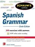 Schaum's Outline of Spanish Grammar, 6th Edition