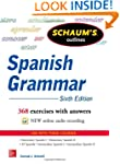 Schaum's Outline of Spanish Grammar,...