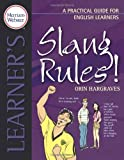 Slang Rules!: A Practical Guide for English Learners (Practical Guides for English Learners)