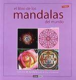 img - for El libro de los mandalas del mundo: Contiene 60 mandalas tradicionales para pintar o colorear book / textbook / text book
