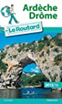 Guide du Routard Ard�che, Dr�me 2015/...