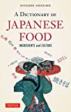 A dictionary of Japanese food―ingredients and culture