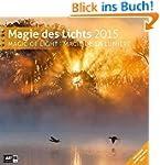 Magie des Lichts 30 x 30 cm 2015