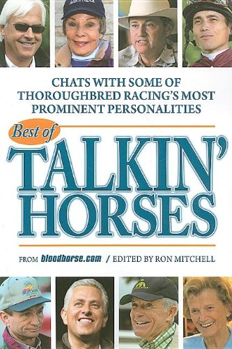 Best of Talkin' Horses: Chat with Some of Thoroughbred Reacing's Most Prominent Personalities