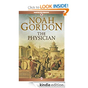 Kindle Daily Deal: The Physician, by Noah Gordon. Publisher: Barcelona eBooks (June 5, 2012)