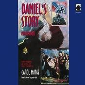 Daniel's Story | [Carol Matas]