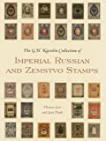 The GH Kaestlin Collection of Imperial Russian and Zemstvo Stamps (Smithsonian Contribution to Knowledge)