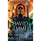 The Swords of Night and Day: A Novel of Druss the Legend and Skilgannon the Damned (A Novel of Skilgannon the Damned) ~ David Gemmell