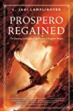 Prospero Regained: Prospero's Daughter, Book III