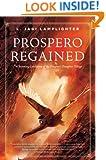 Prospero Regained: Prospero's Daughter, Book III