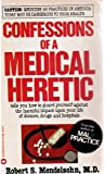 Confessions of Medical Heretic
