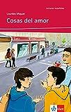 Cosas del amor A1: Spanische Lektüre für das 1. Lernjahr