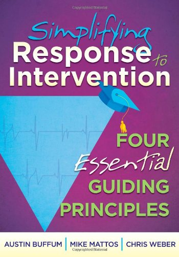 Simplifying Response to Intervention: Four Essential Guiding Principles - an RTI Book for Professional Learning Communities PDF