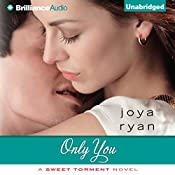 Only You: A Sweet Torment Novel, Book 2 | [Joya Ryan]