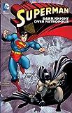 Superman: Dark Knight over Metropolis (Superman (Graphic Novels))