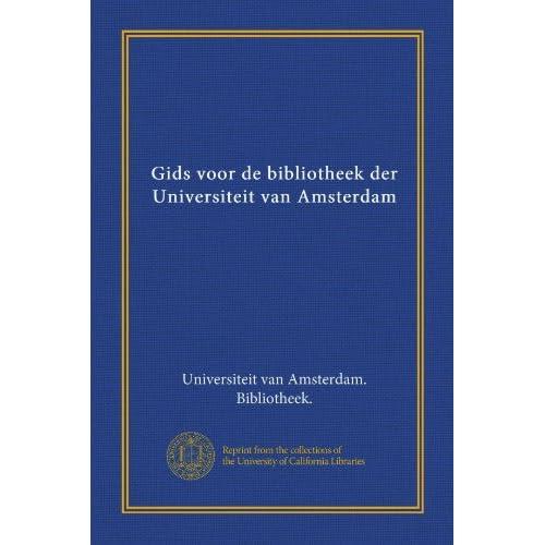 Universiteit Van Amsterdam Bibliotheek
