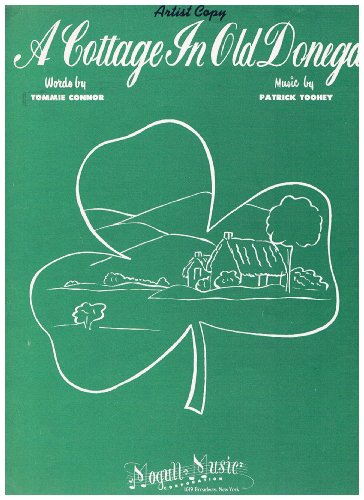 a-cottage-in-old-donegal-artist-copy-words-by-tommie-connor-music-by-patrick-toohey-1948-sheet-music