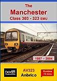 The Manchester Class 303-323 EMU