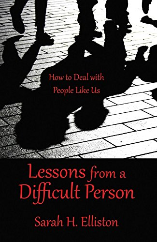 lessons-from-a-difficult-person-how-to-deal-with-people-like-us